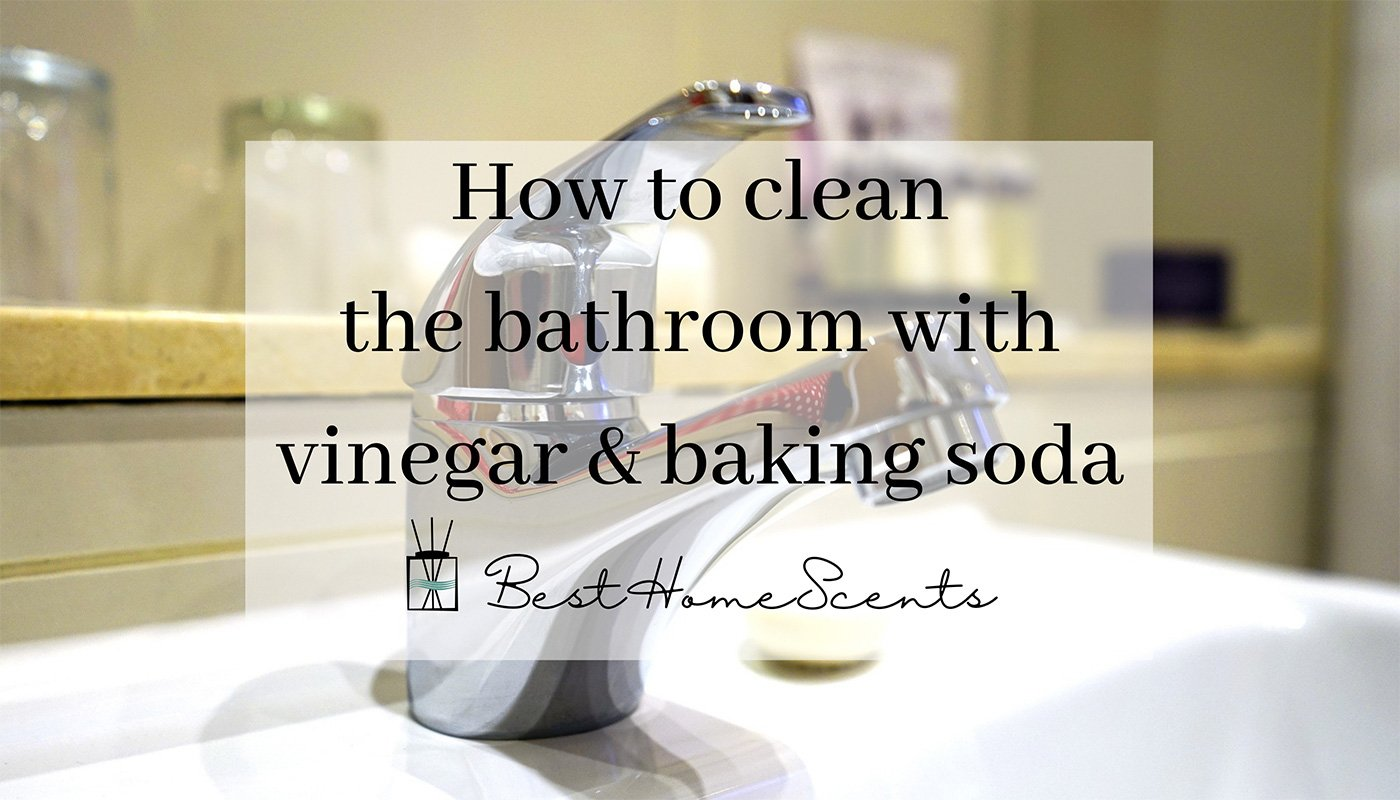 Cleaning the bathroom with vinegar and baking soda