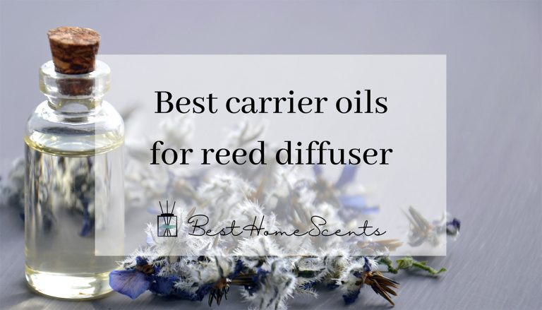 Best Carrier Oil for Reed Diffuser