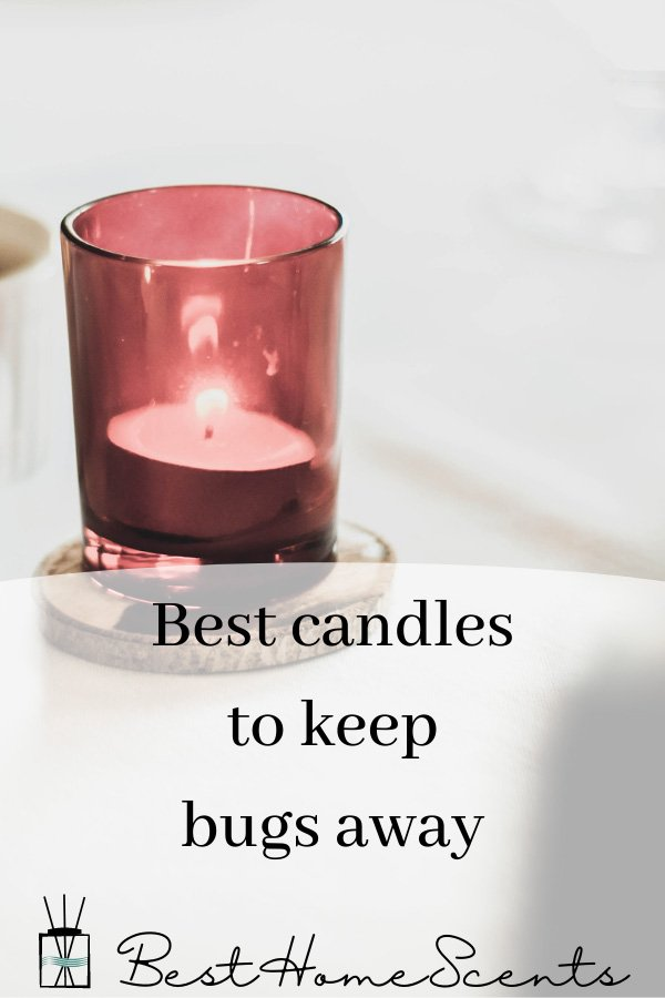 Candles to keep bugs away