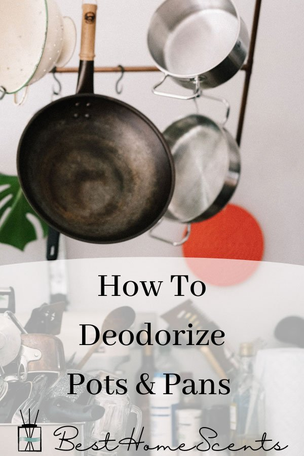 How to deodorize pots and pans pin