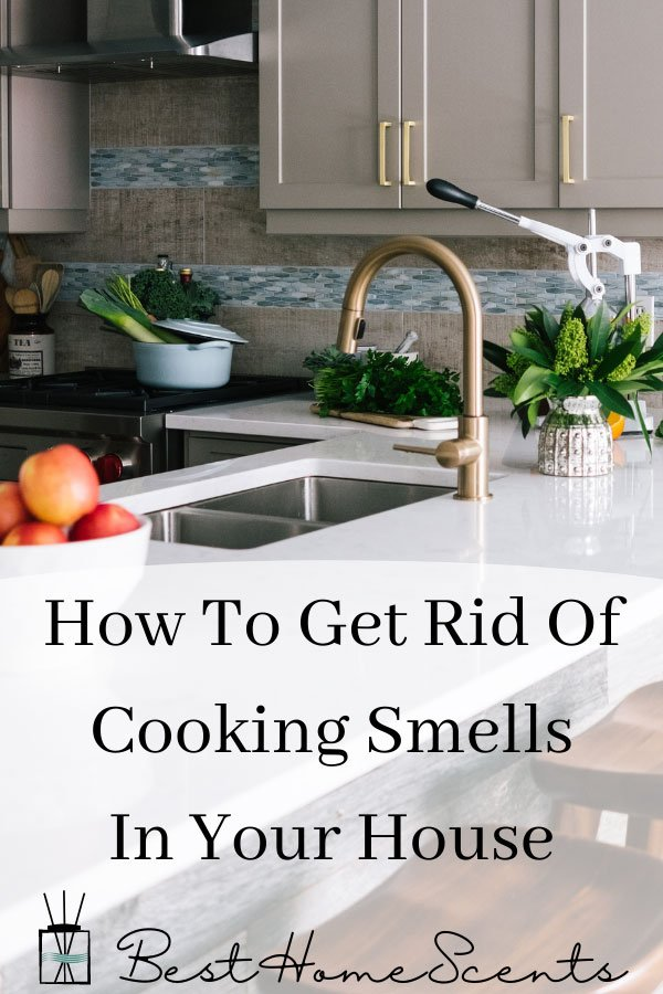 How to remove cooking smells from your kitchen pin